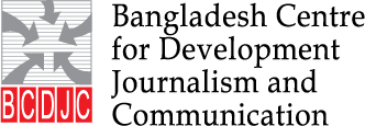 Bangladesh Centre for Development Journalism and Communication [BCDJC]